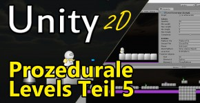 Prozedurale Level-Generierung Teil 5